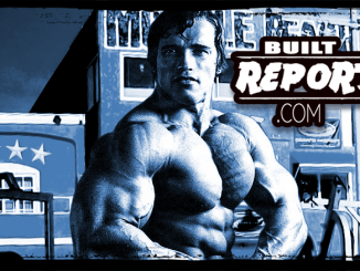 Built Report Arnold Schwarzenegger Muscle Beach