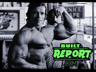 Built Report arnold schwarzenegger and Joe Weider