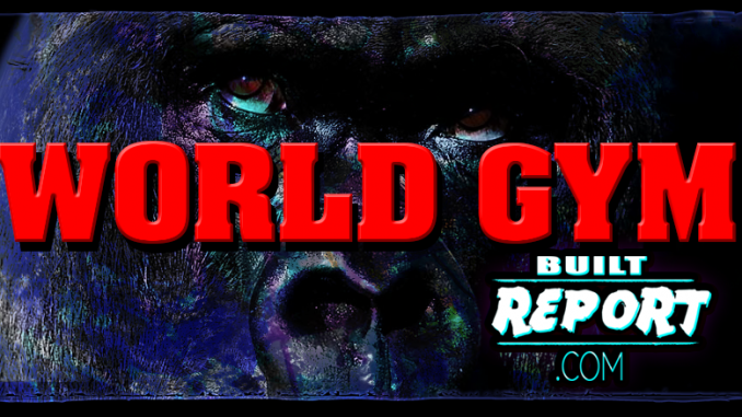 Built Report World Gym