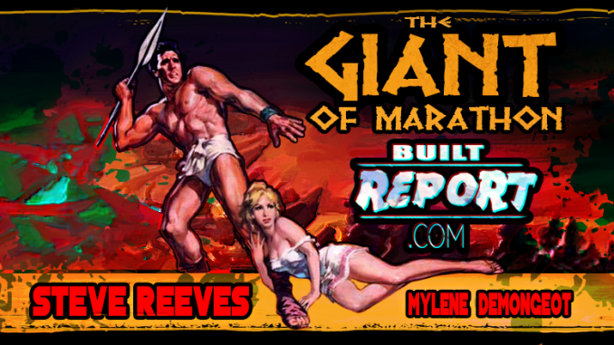 Built Report Steve Reeves Giant of Marathon