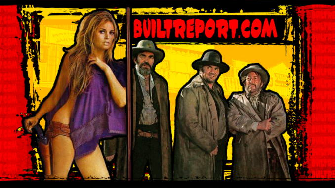 Built Report Hannie Caulder Raquel Welch