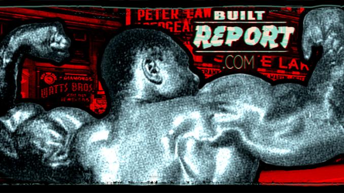 Built Report Sergio Oliva Myth