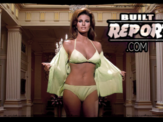 Built Report Raquel Welch in Fathom