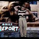 Built Report Steve Reeves