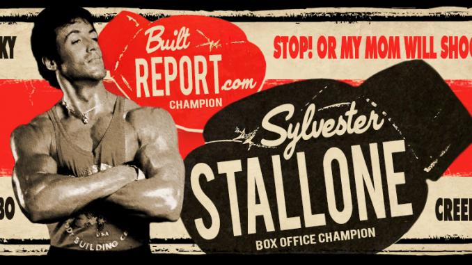 Built Report Sylvester Stallone