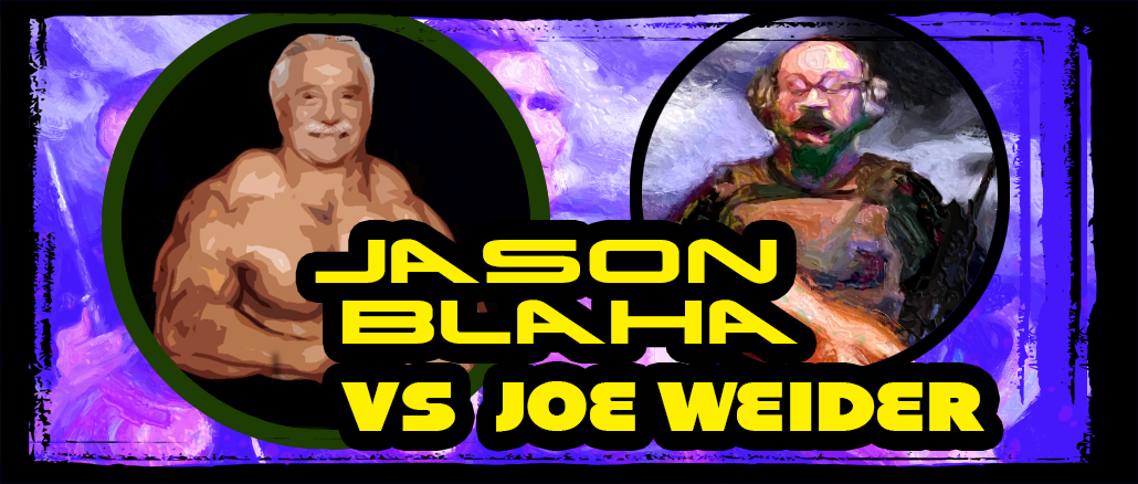 Jason Blaha vs Joe Weider