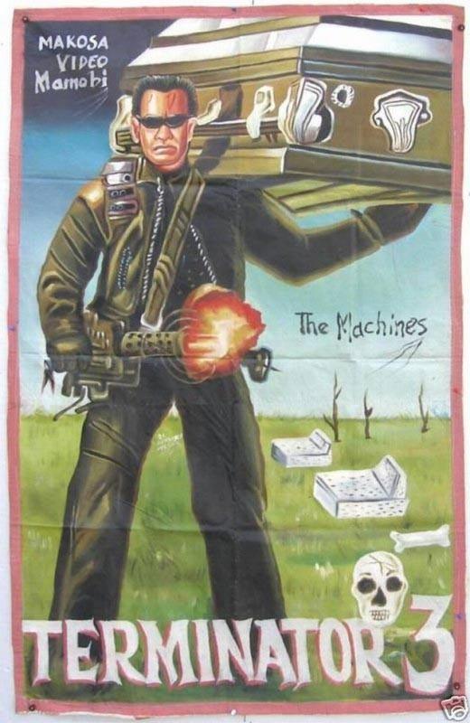 Ghanaian Terminator 3 Poster